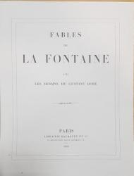FABLES DE LA FONTAINE avec les dessins de GUSTAVE DORE - PARIS, 1890