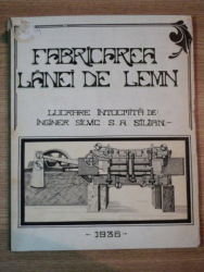 FABRICAREA LANEI DE LEMN de ING. S. A. SILIAN , 1936
