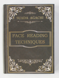 FACE READING TECHNIQUES by SUADA AGACHI , 2021