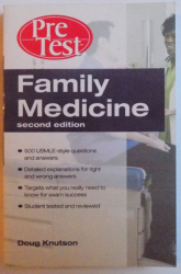 FAMILY MEDICINE - SECOND EDITION by DOUG KNUTSON , 2009
