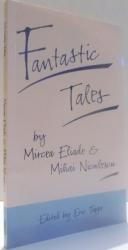 FANTASTIC TALES by MIRCEA ELIADE & MIHAI NICULESCU , 1990