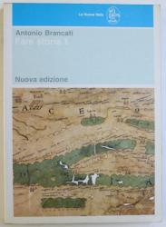 FARE STORIA 1 de  ANTONIO BRANCATI , 1990