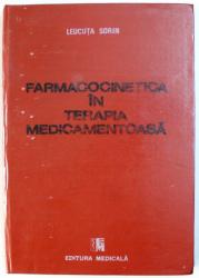 FARMACOCINETICA IN TERAPIA MEDICAMENTOASA  de LEUCUTA SORIN , 1989