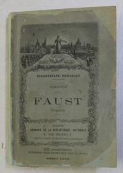 FAUST par GOETHE , 1868
