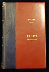 FAUSTO por J. W. GOETHE - BARCELONA, 1865