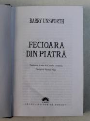 FECIOARA DIN PIATRA de BARRY UNSWORTH , 2007