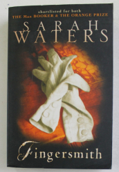 FINGERSMITH by SARAH WATERS , 2005