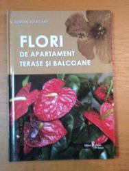 FLORI DE APARTAMENT,TERASE SI BALCOANE-ADRIAN MARGARIT