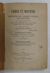 FORCE ET MATIERE OU PRINCIPES DE L' ORDRE NATUREL DE L ' UNIVERS par LOUIS BUCHNER , 1884