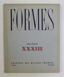 FORMES , REVUE INTERNATIONALE DES ARTS PLASTIQUES , XXXIII , NO. 33 , 1933