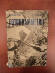 FOTOGRAMMETRIE de G. MARTON , N. ZEGHERU