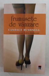 FRUMUSETE DE VANZARE de CANDANCE SUSHNELL , 2010