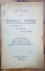 GABRIEL TARDE pAr JULES GILLARD - BRUXELLES, 1936