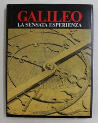 GALILEO - LA SENSATA ESPERIENZA , testi di PAOLO GALLUZZI ...GIORGIO TABORELLI , 1988