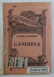 GANDIREA de LEONIDA ANDREIEW *BIBLIOTECA PENTRU TOTI , SERIE VECHE