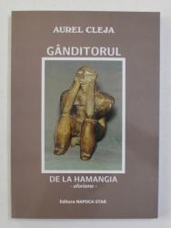 GANDITORUL DE LA HAMANGIA - AFORISME de AUREL CLEJA , 2008