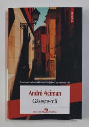 GASESTE-MA de ANDRE ACIMAN , 2021