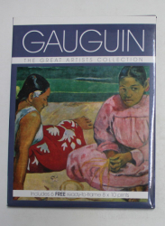 GAUGUIN   - THE  GREAT ARTISTS COLLECTION , INCLUDES 6 FREE READY - TO - FRAME 8 x 10 PRINTS , 2013