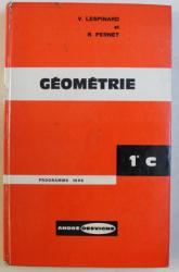 GEOMETRIE par V. LESPINARD , R. PERNET , 1966