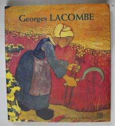 GEORGES LACOMBE 1868 - 1916 , CATALOGUE RAISONNE , 1998