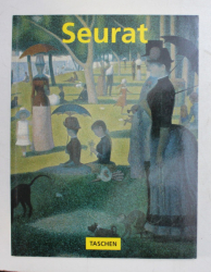 GEORGES SEURAT 1859 - 1891  - THE MASTER OF POINTILISM by HAJO DUCHTING , 1999