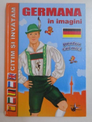 GERMANA IN IMAGINI PENTRU CEI MICI , 2009