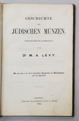 GESICHTE DER JUDISCHEN MUNZEN - ISTORIA MONEDELOR IUDAICE - von Dr. M.A. LEVY , 1862