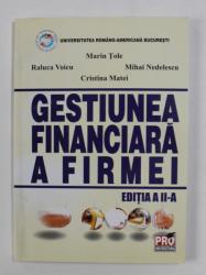 GESTIUNEA FINANCIARA A FIRMEI de MARIN TOLE ...CRISTINA MATEI , EDITIA A - II -A , 2007