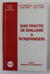 GHID PRACTIC DE EVALUARE A INTREPRINDERII de AUREL ISFANESCU ...SORIN V. STAN , 2001