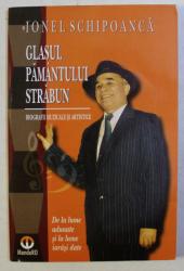 GLASUL PAMANTULUI STRABUN de IONEL SCHIPOANCA , 2005