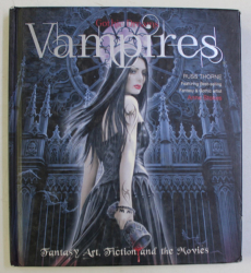 GOTHIC DREAMS , VAMPIRES , FANTASY ART , FICTION AND THE MOVIES by RUSS THORNE , 2013