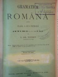 GRAMATICA ROMANA PENTRU CLASA A III-A PRIMARA (ETIMOLOGIA) de I. GH. TUFESCU  1889