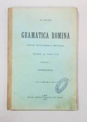 GRAMATICA ROMINA PENTRU INVATAMINTUL SECUNDAR, TEORIE SI PRACTICA, PARTEA I, ETIMOLOGIA de H. TIKTIN - IASI, 1891