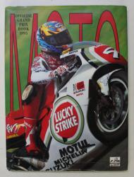 GRAND PRIX MOTO 1995 by JUDITH TOMASELLI , photos YVES JAMOTTE and OSCAR BERGAMASCHI , APARUTA 1995