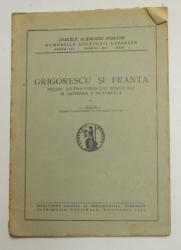 GRIGORESCU SI FRANTA   - STUDIU ASUPRA FORMATIEI  SPIRITUALE SI ARTISTICE A PICTORULUI de G. OPRESCU , 1946