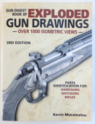 GUN DIGEST BOOK OF WXPLODED GUN DRAWINGS - OVER 1000 ISOMETRIC VIEWS by KEVIN MURAMATSU , 2014