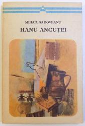 HANU ANCUTEI de MIHAIL SADOVEANU , 1973