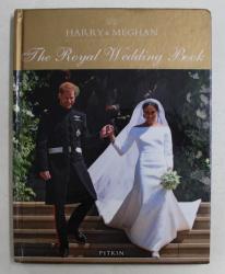 HARRY and MEGHAN , THE ROYAL WEDDING BOOK by HALIMA SADAT , 2018