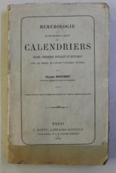 HEMEROLOGIE OU TRAITE PRATIQUE COMPLET DES CALENDRIERS JULIEN , GREGORIEN , ISRAELITE ET MUSULMANS par ULYSSE BOUCHET , 1868
