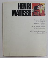 HENRI MATISSE - IL MAESTRO DEL COLORE ...  di SANDRA ORIENTI , 1971