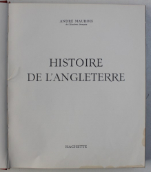 HISTOIRE DE L ' ANGLETERRE par ANDRE MAUROIS , 1963