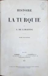 HISTOIRE DE LA TURQUIE par A DE LAMARTINE, TOM VIII- PARIS, 1855