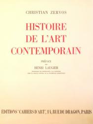 HISTOIRE DE L`ART CONTEMPORAIN par CHRISTIAN ZERVOS ,1938
