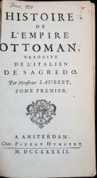 HISTOIRE DE L'EMPIRE OTTOMAN, TRADUITE DE L'ITALIEN DE SAGREDO, TOM 1 par MONFIEUR LAURENT - AMSTERDAM, 1732