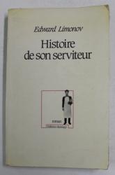 HISTOIRE DE SON SERVITEUR - roman par EDWARD LIMONOV , 1984