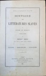 HISTOIRE DES LITTERATURES SLAVES par PYPINE ET SPASOVIC - PARIS, 1881
