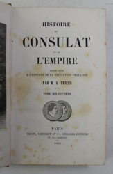HISTOIRE DU CONSULAT ET DE L ' EMPIRE par M.A . THIERS , TOME DIX - SEPTIEME   , 1860
