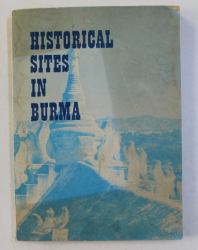HISTORICAL SITS IN BURMA by AUNG THAW , 1972