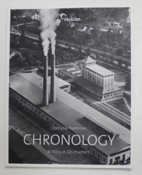 HOLCIM - CHRONOLOGY - A STORY IN 10 CHAPTERS by DOMINIK FLAMMER , 2011