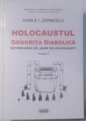 HOLOCAUSTUL, GOGORITA DIABOLICA, EXTORCAREA DE
